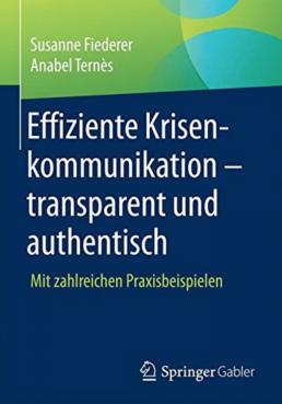 Buch über Krisenkommunikation - mit vielen Praxisbeispielen. Autor: Firmenchefin Susanne Bachmann